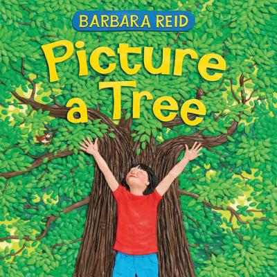 Picture a Tree By Reid, Barbara/ Reid, Barbara (ILT)
