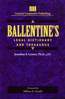 Ballentine's Legal Dictionary and Thesaurus By Lynton, Jonathan
